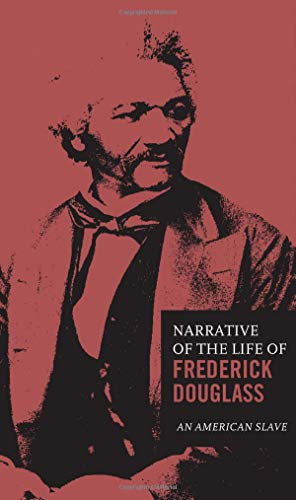 The Narrative of the Life of Frederick Douglass (Classic Thoughts and Thinkers)