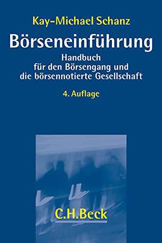 Börseneinführung: Handbuch für den Börsengang und die börsennotierte Gesellschaft