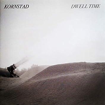 Dwell Time
