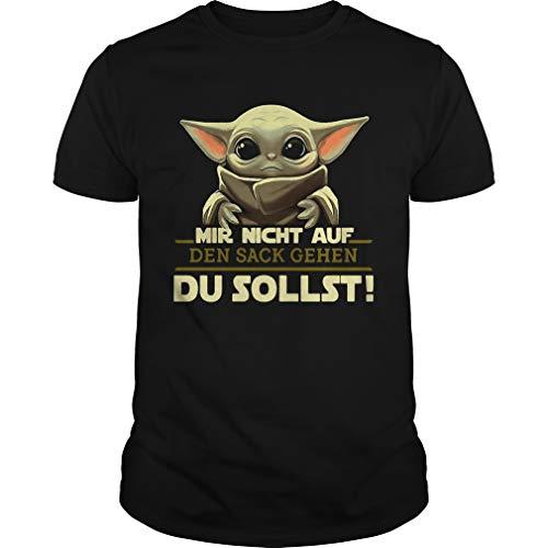 Baby Yoda Mir Nicht Auf Den Sack Gehen Du Sollst Unisex - T Shirt for Men and Woman.