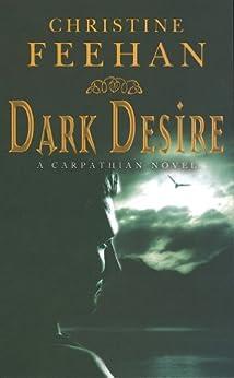 Dark Desire: Number 2 in series (Dark Series) by [Christine Feehan]
