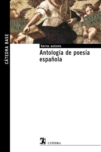 Antología de poesía española (Cátedra base)