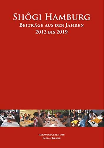 Shôgi Hamburg: Beiträge aus den Jahren 2013 bis 2019