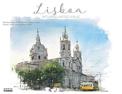 Lisboa. Acuarelas de viaje (Guías Singulares)