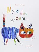 Il y a des jours... de Mies Van Hout