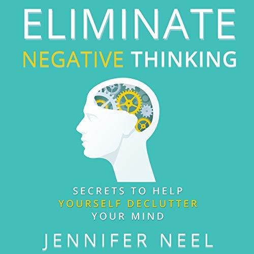 Eliminate Negative Thinking cover art