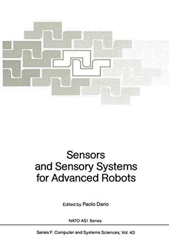 Sensors and Sensory Systems for Advanced Robots (Nato ASI Subseries F:)