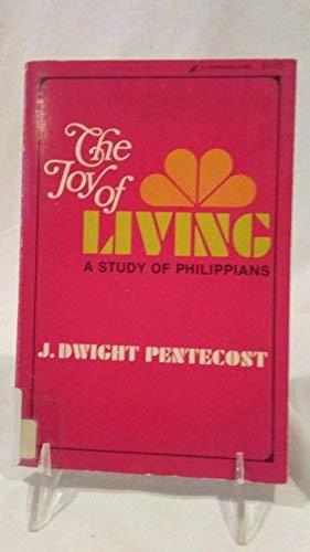 Joy of Living: Study of Phillipians