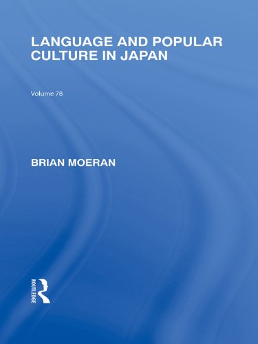 Language and Popular Culture in Japan (Routledge Library Editions: Japan) (English Edition)