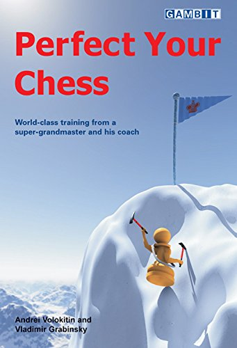 Perfect Your Chess (Chess Puzzle) (English Edition)