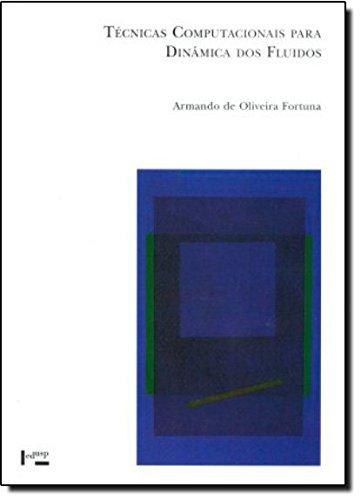 Técnicas Computacionais Para Dinâmica dos Fluidos - Volume 30