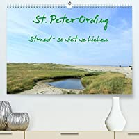 St. Peter-Ording (Premium, hochwertiger DIN A2 Wandkalender 2022, Kunstdruck in Hochglanz): Strand - so wiet we kieken (Monatskalender, 14 Seiten )