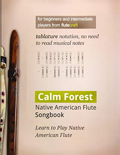Calm Forest: Native American Flute Songbook