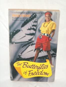The Butterflies of Freedom - Book #23 of the Crosswinds