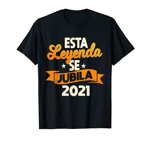 Regalo Original Jubilación Hombre Leyenda Se Jubila 2021 Camiseta