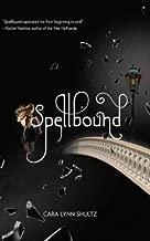 [Spellbound (Harlequin Teen)] [Author: Shultz, Cara Lynn] [June, 2011]