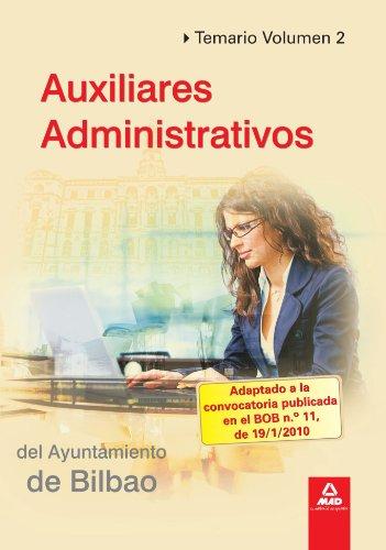 Auxiliares Administrativos Del Ayuntamiento De Bilbao. Temario Vol.Ii