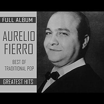 Aurelio Fierro (Full Album The Best Of Traditional Pop Greatest Hits)