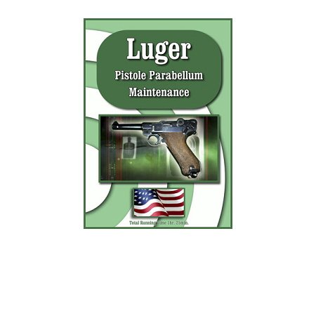 Luger Maintenance