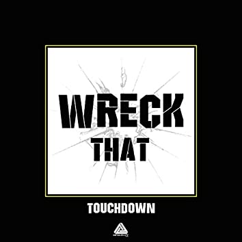 Wreck That