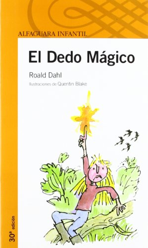 EL DEDO MAGICO (Infantil Naranja 10 Años)