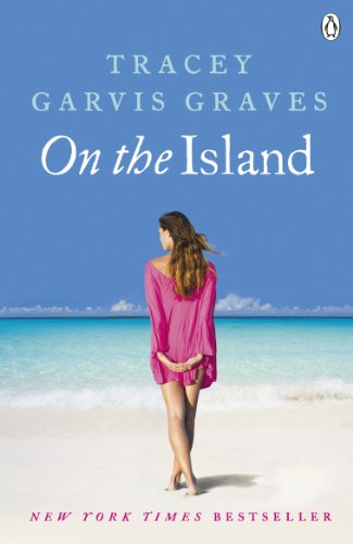 On The Island by [Tracey Garvis Graves]