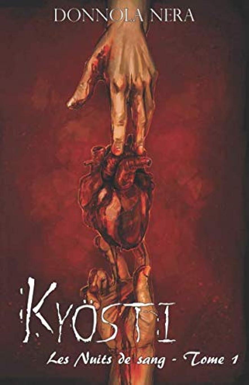 イベント忙しい回路Kyoesti (Les Nuits de Sang)