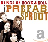 Kings of Rock & Roll: The Best of Prefab Sprout von Prefab Sprout