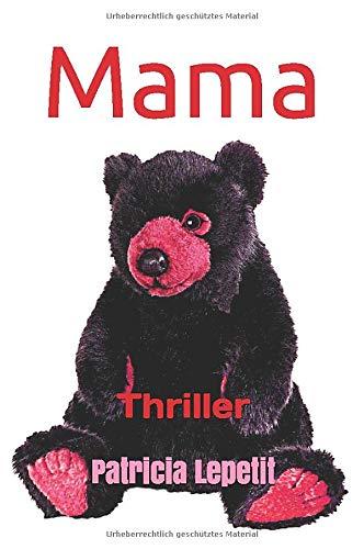 Mama: Thriller