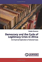 Best crisis of legitimacy in africa Reviews
