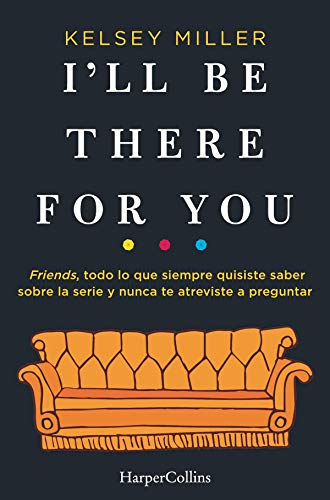 I'll be there for you (HarperCollins)