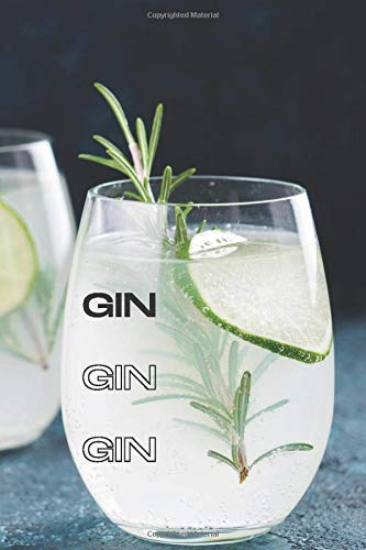 """GIN GIN GIN: Record & track 60 sampled gins in this personal 6x9\"""" journal & log book."""