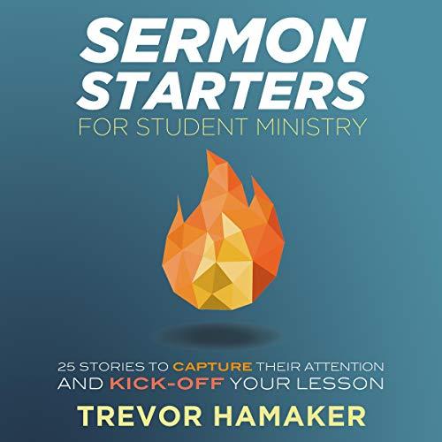 Sermon Starters for Student Ministry cover art