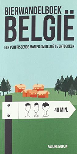 Bierwandelboek België: Een verfrissende manier om België te ontdekken