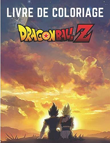 Livre de coloriage Dragon Ball Z: Un super Livre de...