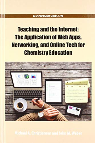 Teaching and the Internet: The Application of Web Apps, Networking, and Online Tech for Chemistry Education (ACS Symposium)の詳細を見る