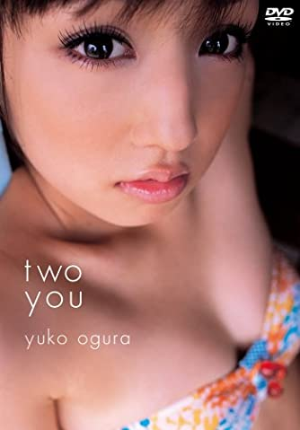 DVD>小倉優子:Two you (<DVD>)