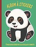 Panda Album à Stickers 110 Pages blanches décorées pour coller Autocollants et Gommettes: Grand Cahier d'activité Collage pour Enfant | Cadeau Fille Garçon Anniversaire Noël Fêtes