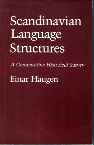 Compare Textbook Prices for Scandinavian Language Structures: A Comparative Historical Survey 1st Edition ISBN 9780816611072 by Haugen, Einar