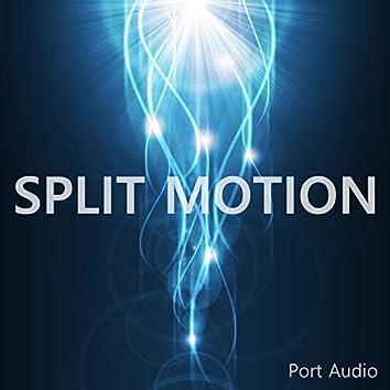 Split Motion