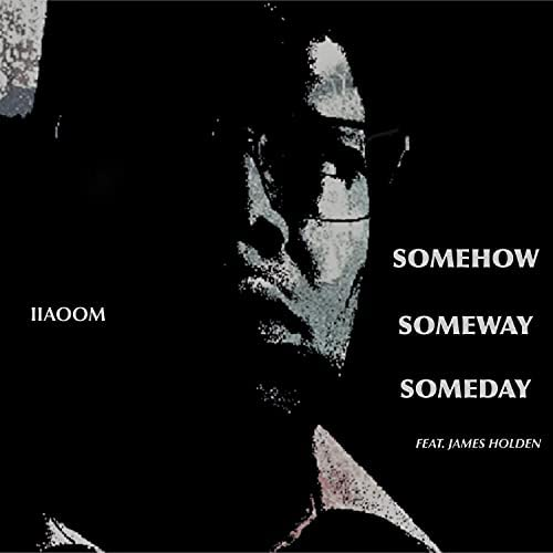 IIAOOM feat. James Holden