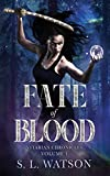Fate of Blood (Vitarian Chronicles Volume 1)