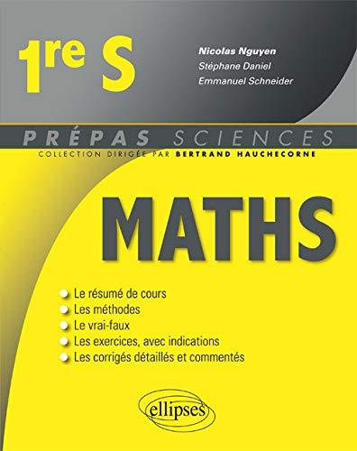 Mathematiques - Première S (Prépas Sciences)