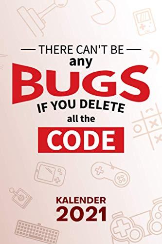 KALENDER 2021 A5: für Software Entwickler - Entwickler Witz Terminplaner mit DATUM - Game Development Organizer für Termine - Wochenplaner von Januar ... - 1 Woche auf 2 Seiten mit Kalenderwoche