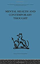 Mental Health and Contemporary Thought: Volume two of a report of an international and interprofessional  study group convened by the World Federation for Mental Health