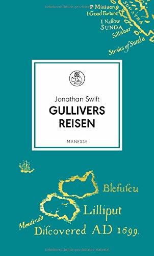 Gullivers Reisen: Roman (Manesse Bibliothek, Band 5)