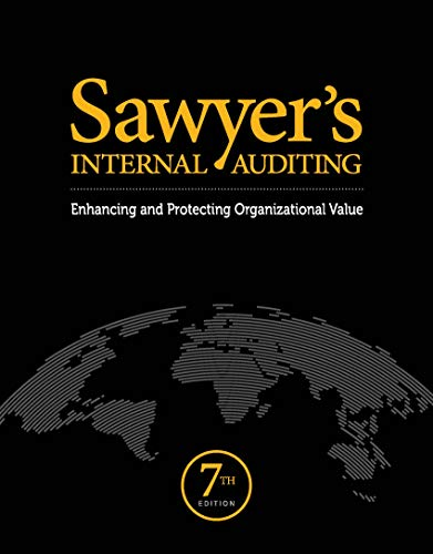 Compare Textbook Prices for Sawyer's Internal Auditing: Enhancing and Protecting Organizational Value 7th Edition ISBN 9781634540520 by The Internal Audit Foundation
