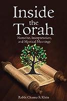 Inside the Torah: Narrative, Interpretation, and Mystical Meanings