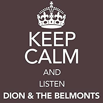 Keep Calm and Listen Dion & the Belmonts