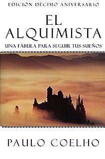 El Alquimista: Una Fabula Para Seguir Tus